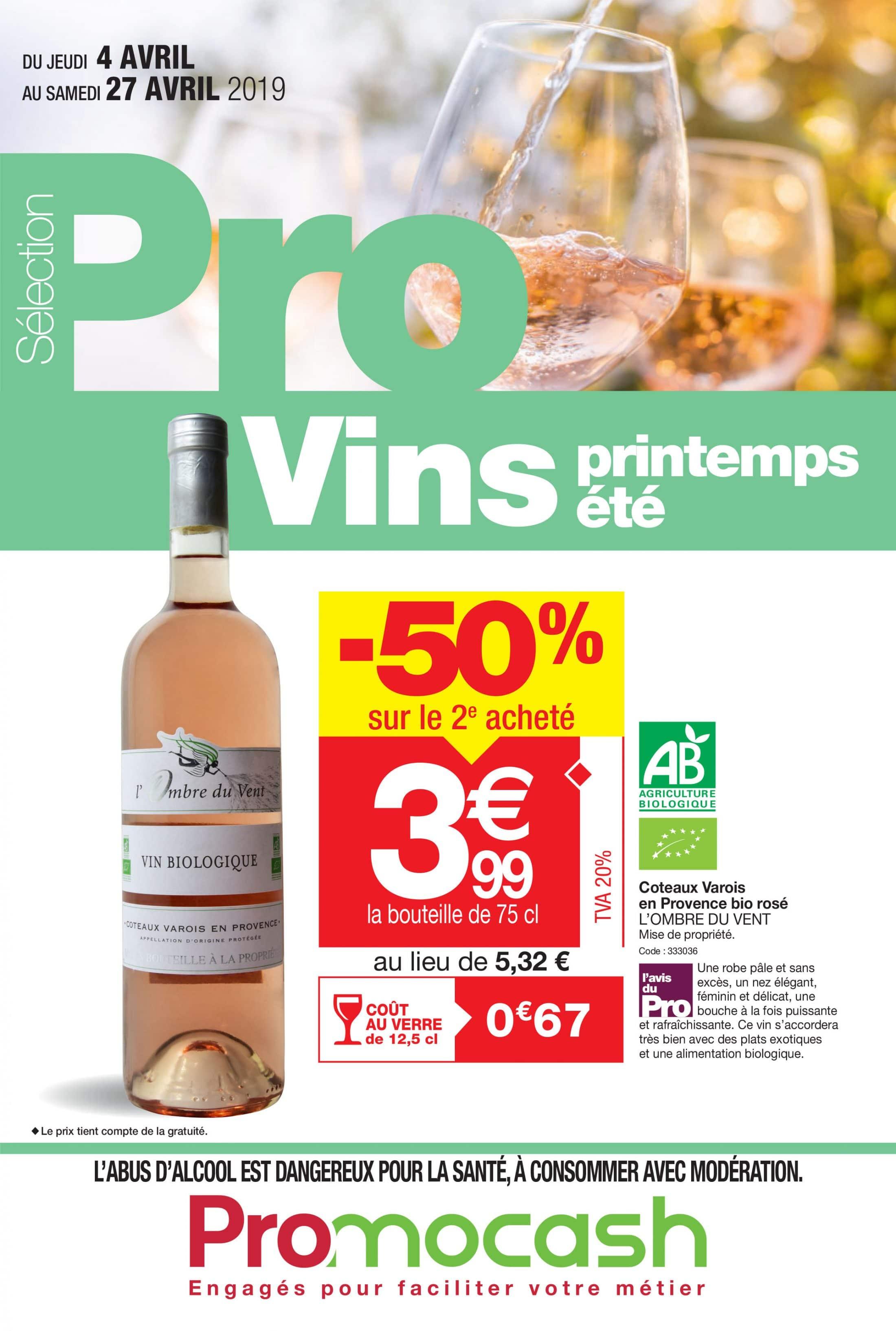 Sélection Pro Vins printemps/été du jeudi 4 au samedi 27 avril 2019